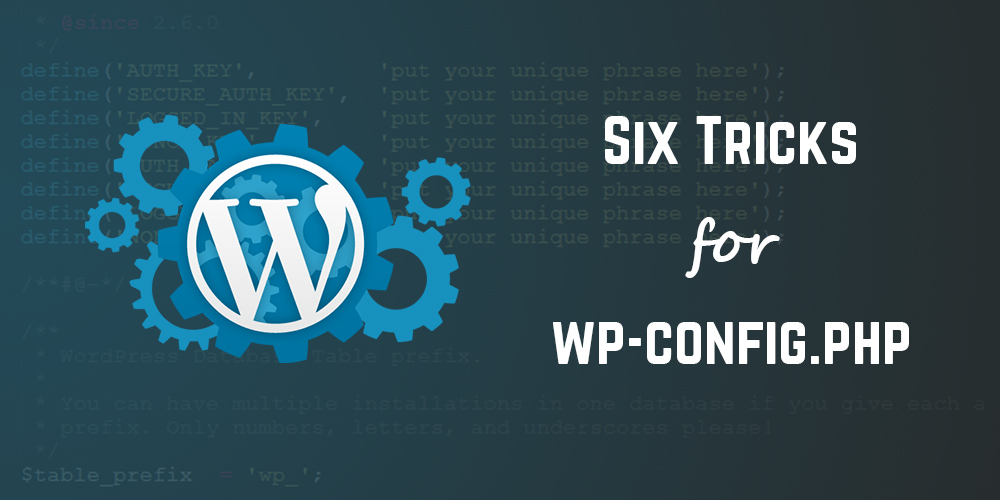 wp-config.php Tricks