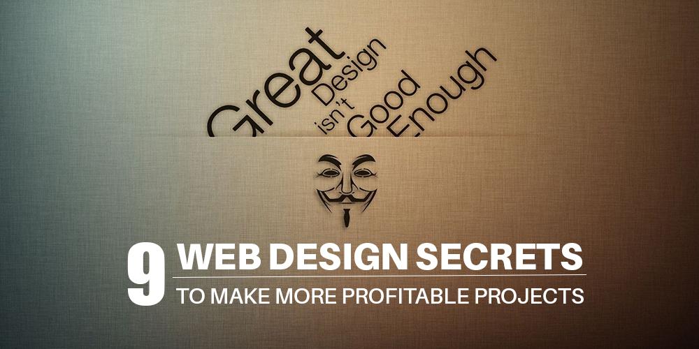 Web Design Secrets for More Profitable Projects