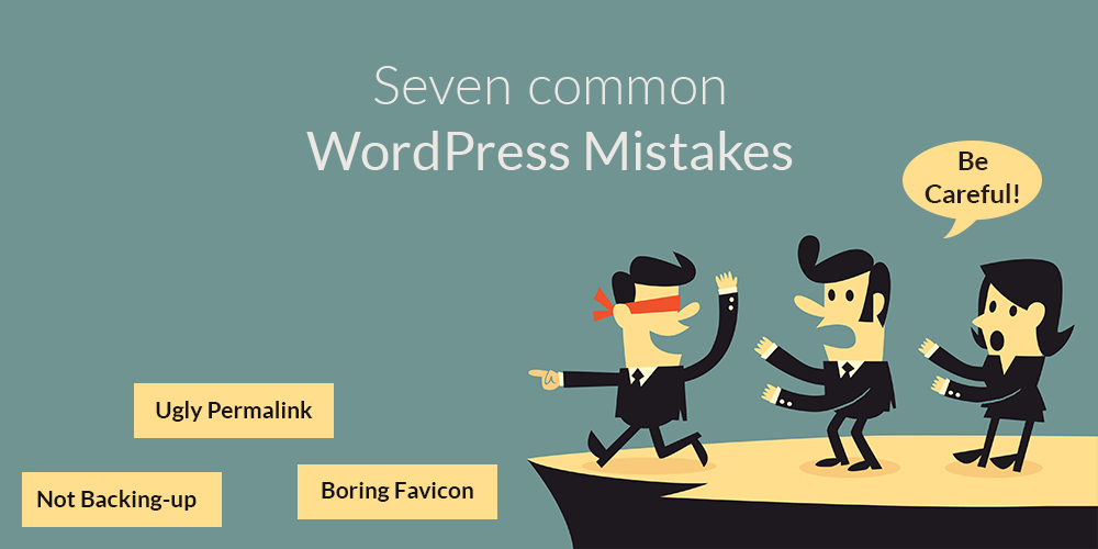 7 Common WordPress Beginner Mistakes and Solutions