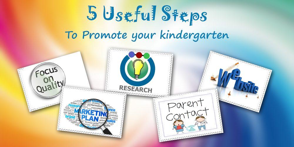 Promote your kindergarten