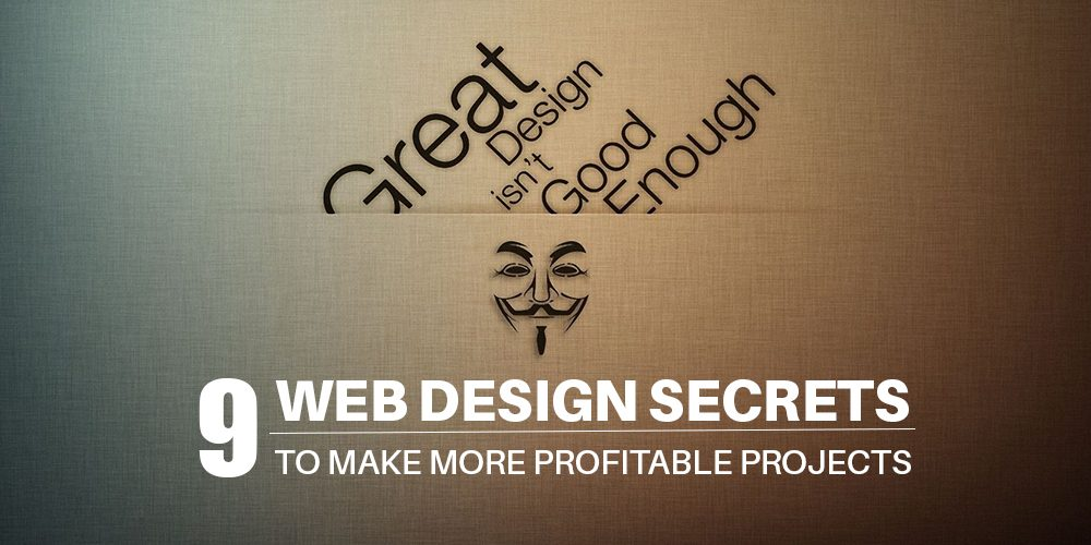 Web Design Secrets for More Profitable Projects