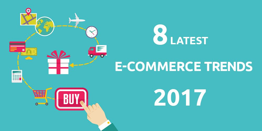 E-Commerce Trend 2017