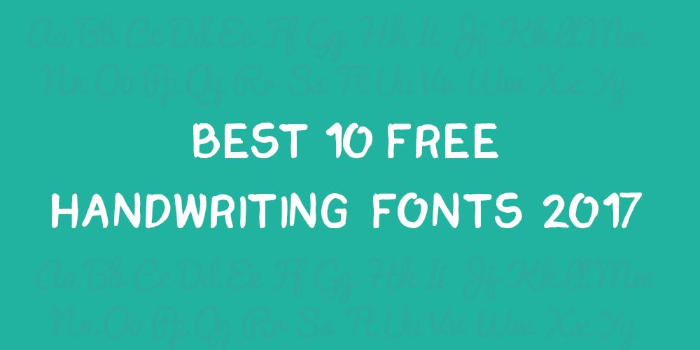 Best 10 Handwriting Fonts